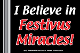 I Believe in Festivus Miracles Yard Sign